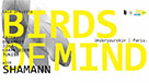 Gaïa presents Birds of Mind & Shamann