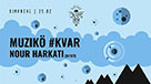 Muzikö Kvar Nour Harkati